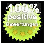 100 % positive Bewertungen